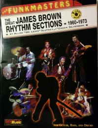 James Brown - The Funkmasters - The Great Rhythm Sections 1960-1973